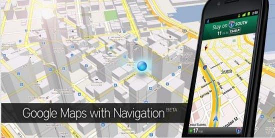 Google Maps Navigation, llegando a tiempo a todas partes