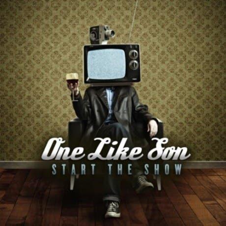 Portada del disco Start the Show, por One Like Son
