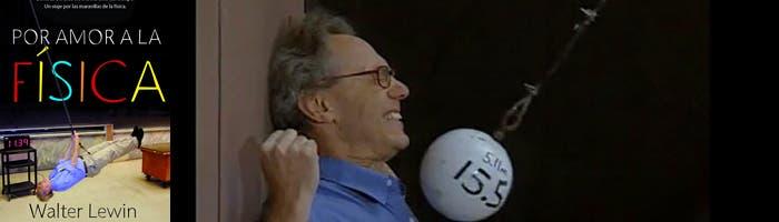 Walter Levin, amor por la física