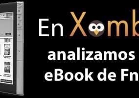 En Xombit analizamos el eBook de Fnac