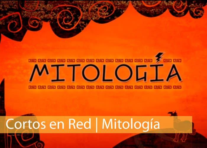 Cortos en red: Corometraje Mitología