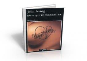 Libro Hasta que te encuentre de John Irving