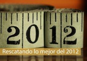 Rescatando lo mejor del 2012