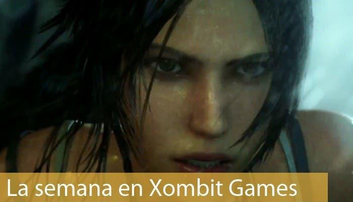 La semana en Xombit Games Tomb Raider