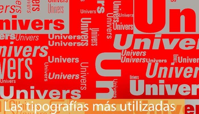 Las tipografías más utilizadas 7 : Univers