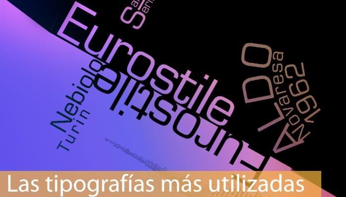 Las tipografías más utilizadas 9: Euroestile